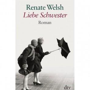Liebe Schwester, Renate Welsh, Taschenbuch, DTV Grossdruck